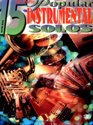 The New 15 Popular Instrumental Solos: Alto: Alfred Music