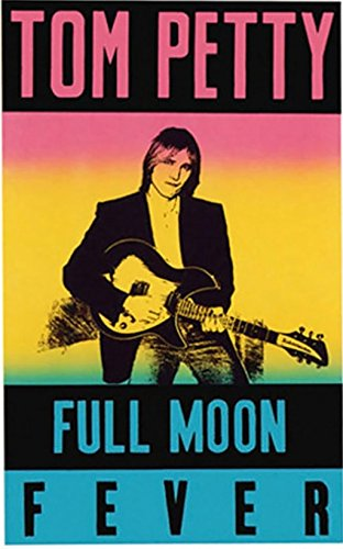 Tom Petty / Full Moon Fever (0769256570) by Petty, Tom
