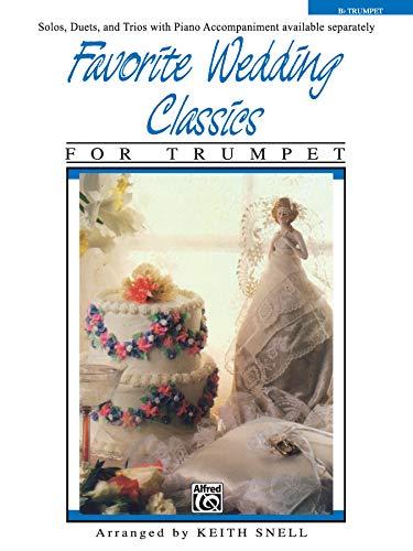 9780769256580: Favorite Wedding Classics: Trumpet (Favorite Series)