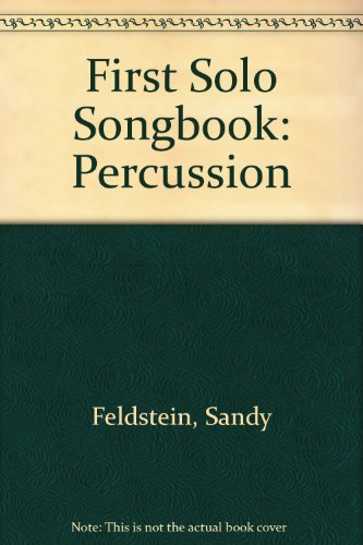 9780769257334: First Solo Songbook: Percussion (Book & Cassette)
