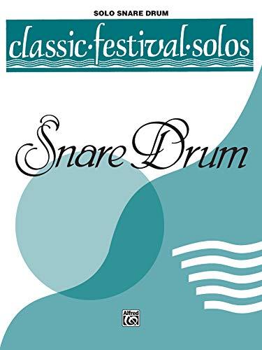 9780769257662: Classic Festival Solos (Snare Drum) (Unaccompanied), Vol 1: Solo Book (Unaccompanied)