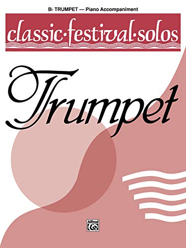 9780769257686: Classic Festival Solos (B-Flat Trumpet), Vol 1: Piano Acc
