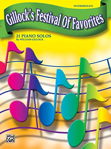 Gillock's Festival of Favorites: 21 Piano Solos: William Gillock