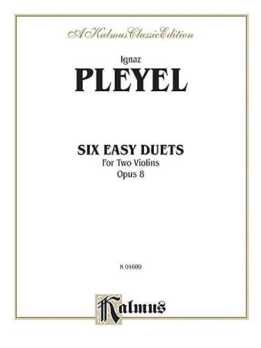 9780769257853: Six Easy Duets, Op. 8 (Kalmus Edition)