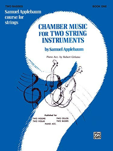 9780769257914: Chamber Music for Two String Instruments, Bk 1: 2 Basses