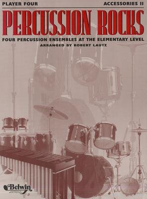 9780769258010: Percussion Rocks -- Four Percussion Ensembles at the Elementary Level: Drum Set (Percussion Performance Series)