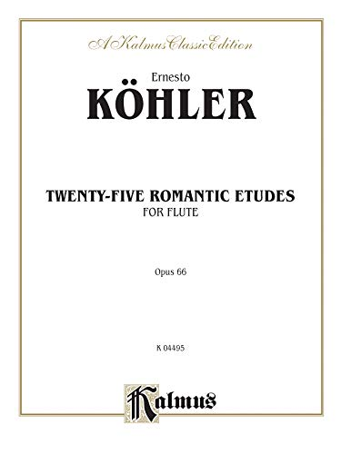 9780769258324: Twenty-five Romantic Etudes, Op. 66 (Kalmus Edition)