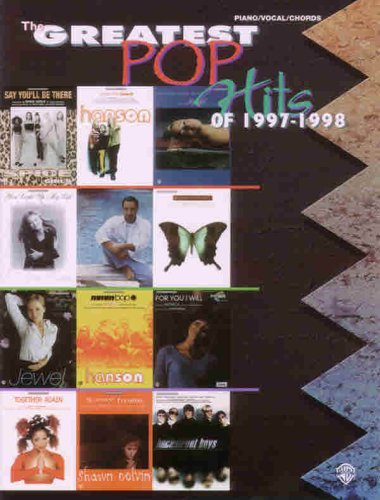 The Greatest Pop Hits of 1997-1998: Piano/Vocal/Chords: Staff, Alfred Publishing