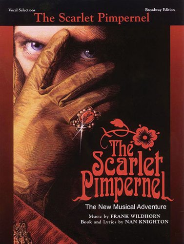 9780769258478: The Scarlet Pimpernel: Vocal Selections Broadway Edition Book