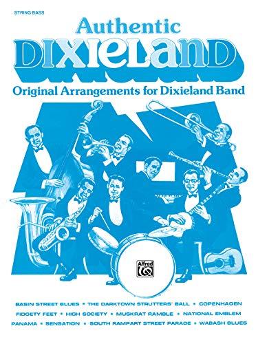 9780769258607: Authentic Dixieland: Original Arrangements for Dixieland Band (String Bass)
