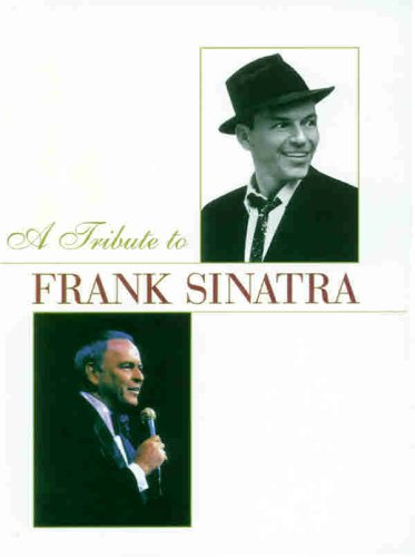 A Tribute to Frank Sinatra: Boxed Set (Piano/Vocal/Chords) (Book (Boxed Set)): Frank ...