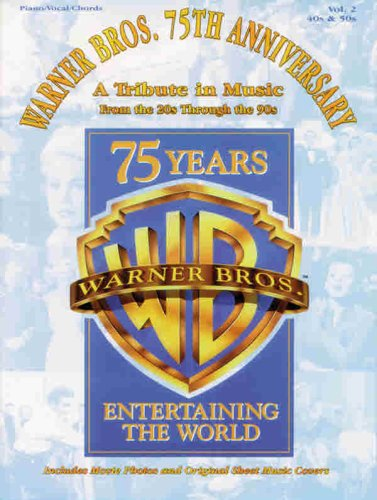 9780769259000: Warner Bros. 75th Anniversary: A Tribute in Music from the 20s Through the 90s, Vol. 2: 40s & 50s