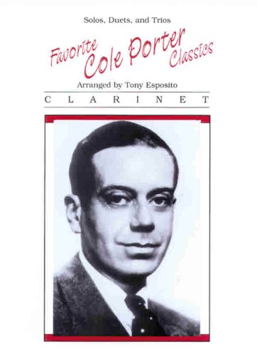 9780769259031: Favorite Cole Porter Classics, Solos, Duets, and Trios, Clarinet