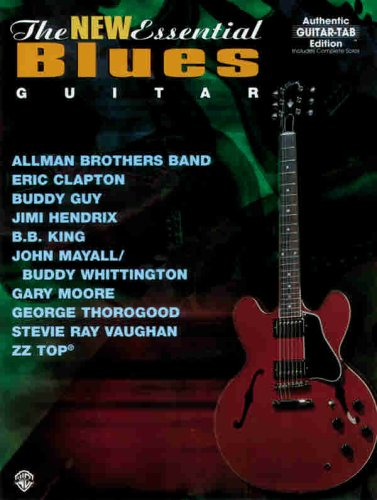 9780769259130: The New Essential Blues Guitar: Authentic Guitar TAB (The Essential Guitar Series)