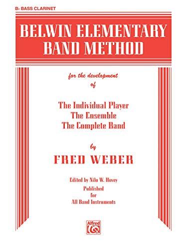 9780769259314: Belwin Elementary Band Method: B-Flat Bass Clarinet