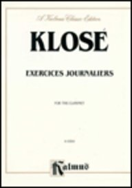 9780769259413: Exercises Journaliers: For the Clarinet: Kalmus Edition