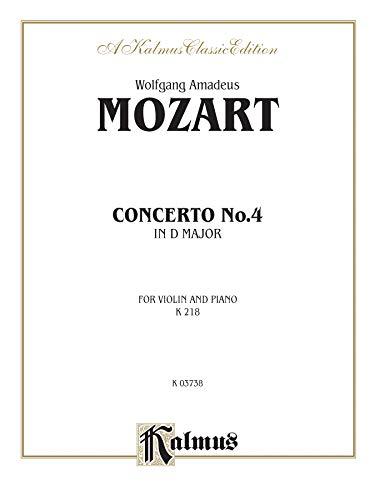 9780769259468: Violin Concerto No. 4, K. 218 (Kalmus Edition)