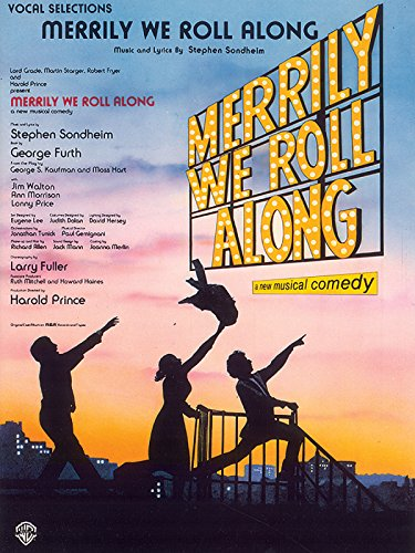 9780769259512: Merrily We Roll Along (Vocal Selections): Piano/Vocal