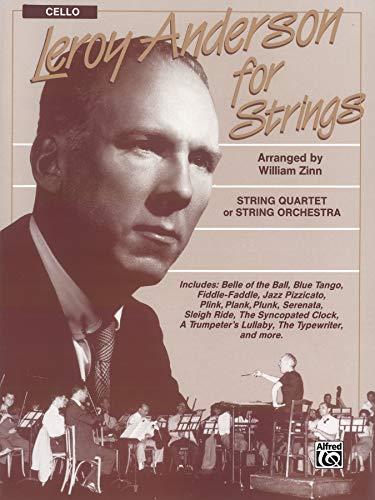 9780769259604: Leroy Anderson for Strings: Cello