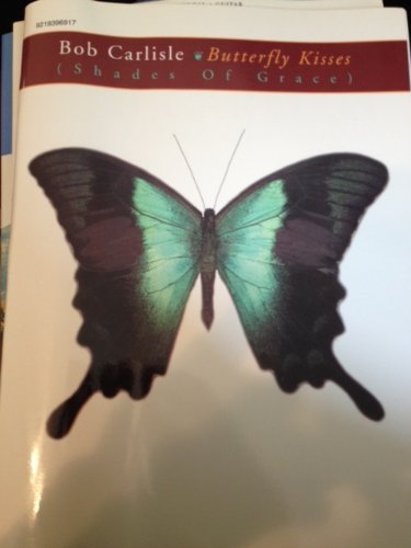 9780769259949: Butterfly Kisses (Shades of Grace)