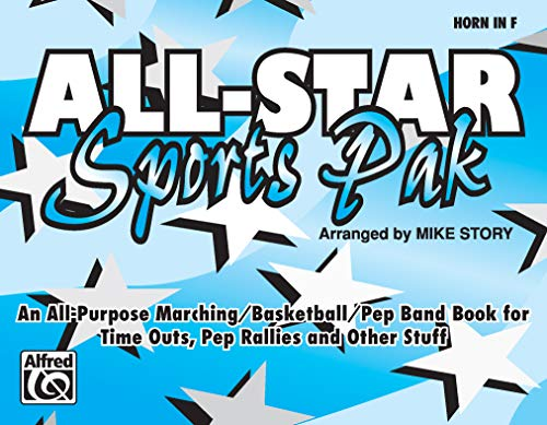 All-Star Sports Pak (An All-Purpose Marching/Basketball/Pep Band Book for Time Outs, Pep ...