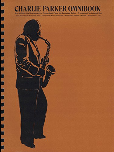 9780769260518: Charlie Parker Omnibook: For All Bass Clef Instruments