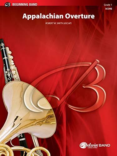 9780769260747: Appalachian Overture (Belwin Beginning Band)