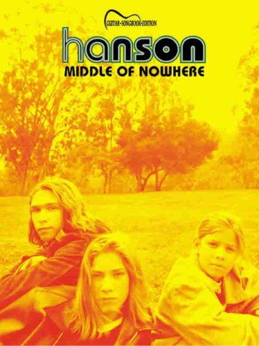 9780769262130: Hanson -- Middle of Nowhere: Guitar Songbook Edition
