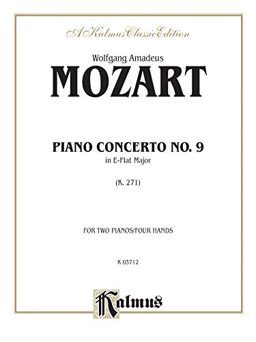 9780769262727: Piano Concerto No. 9 in E-flat Major, K. 271 (Kalmus Edition)