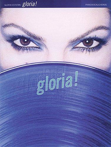 9780769262826: Gloria Estefan -- Gloria!: Piano/Vocal/Chords (Spanish Language Edition) (Spanish Edition)