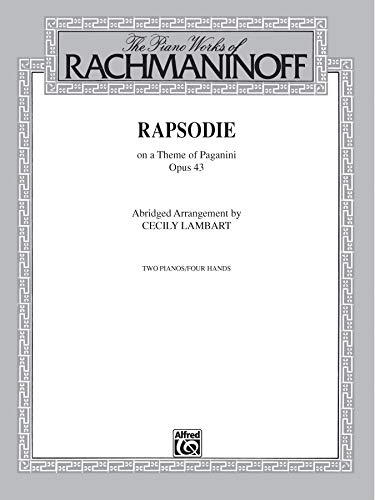 Rhapsody on a Theme of Paganini, Op.43 (Two Pianos, Four Hands, Abridged Arrangement) (0769262848) by Sergei Rachmaninoff