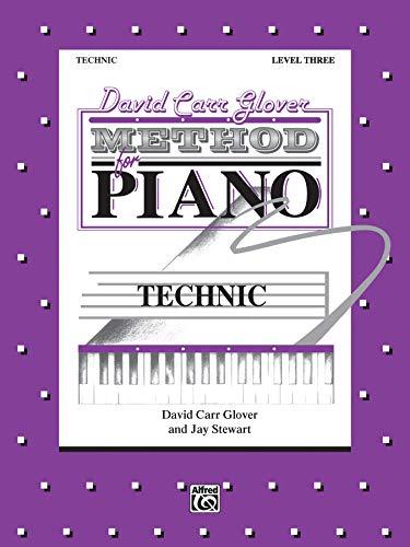9780769263458: David Carr Glover / Technic, Level 3