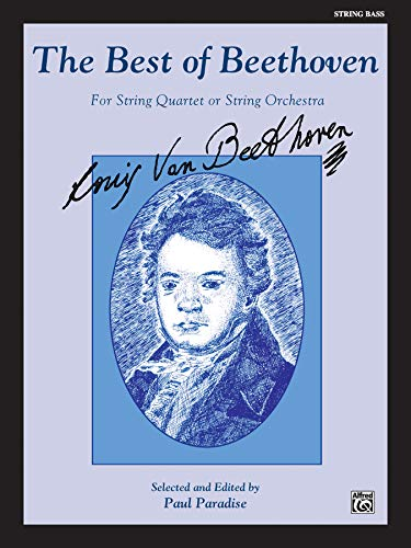 9780769263564: The Best of Beethoven (For String Quartet or String Orchestra): String Bass