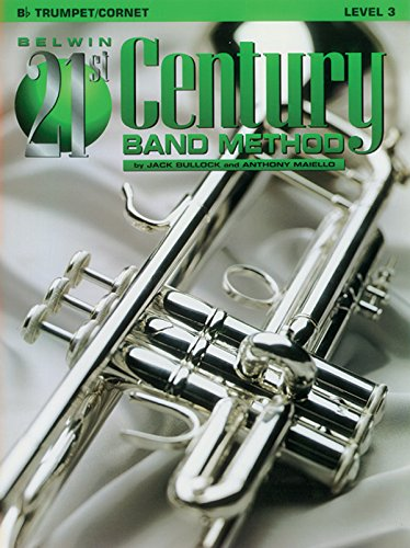 9780769263649: Belwin 21st Century Band Method, Level 3: B-flat Cornet (Trumpet)