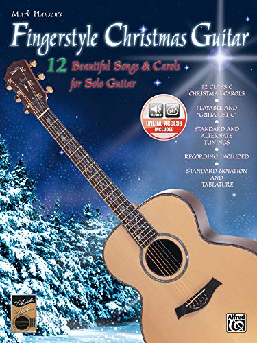 9780769263663: Mark Hanson's Fingerstyle Christmas Guitar: (Book & CD)12 Beautiful Songs & Carols for Solo Guitar
