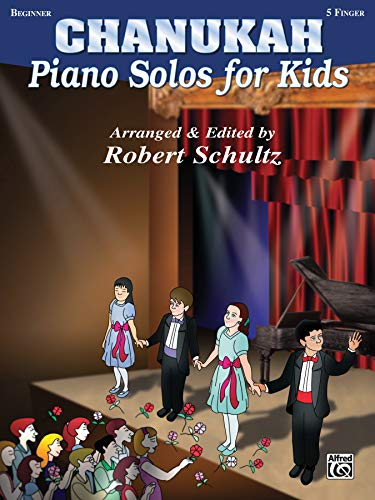 Chanukah: Piano Solos for Kids: Schultz, Robert