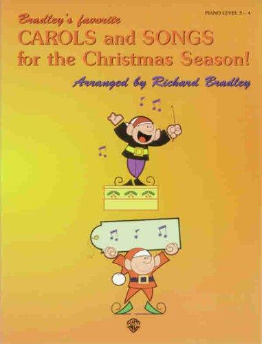 9780769263847: Bradley's Favorite Carols and Songs for the Christmas Season!