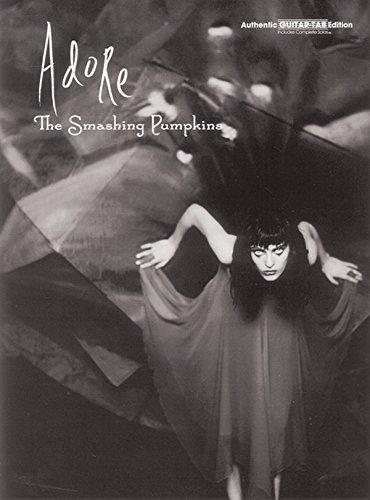 9780769263960: The Smashing Pumpkins: Adore Guitar (Authentic Guitar-Tab)