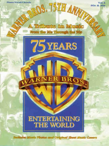 9780769264110: Warner Bros. 75th Anniversary: A Tribute in Music from the 20s Through the 90s, Vol. 4: 80s & 90s