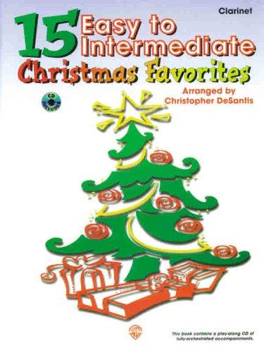 9780769264196: 15 Easy to Intermediate Christmas Favorites: Clarinet (Book & CD)