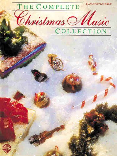 The Complete Christmas Music Collection: Alfred Publishing,Various