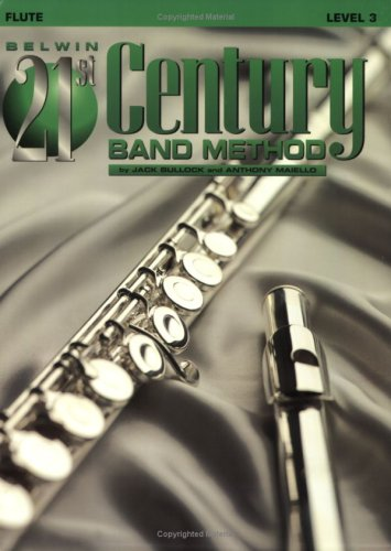 9780769264523: Belwin 21st Century Band Method, Level 3: Flute