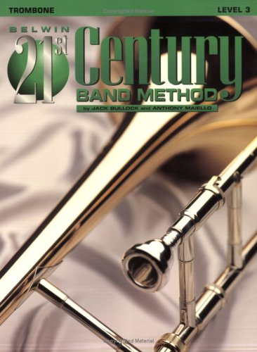 9780769264608: Belwin 21st Century Band Method, Level 3: Trombone
