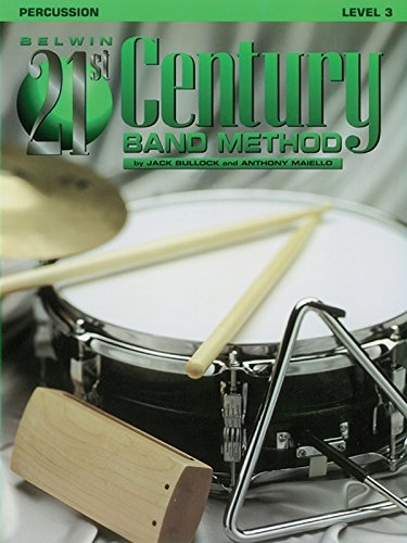 9780769264653: Belwin 21st Century Band Method, Level 3: Percussion