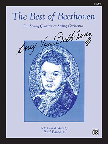 9780769265698: The Best of Beethoven (For String Quartet or String Orchestra): Cello