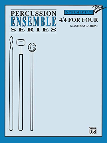 9780769265919: 4/4 for Four: For 4 Players (Percussion Ensemble Series)