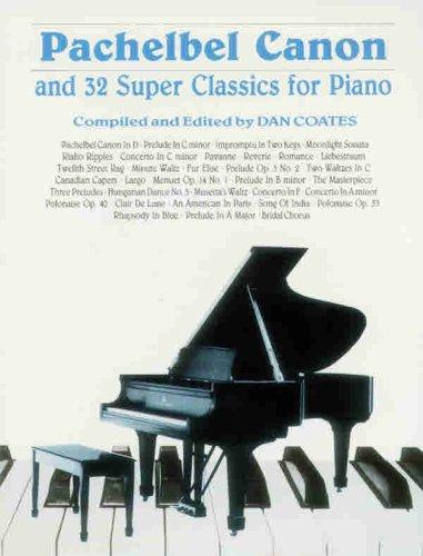 9780769266411: Pachelbel Canon and 32 Super Classics for Piano