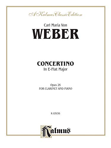 9780769266435: Concertino for Clarinet in E-Flat Major, Op. 26 (Orch.) (Kalmus Edition)