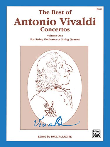 9780769266480: The Best of Antonio Vivaldi Concertos (For String Orchestra or String Quartet), Vol 1: String Bass