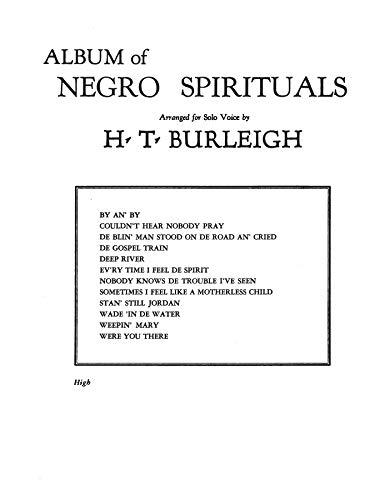Album of Negro Spirituals: Burleigh; Harry T.